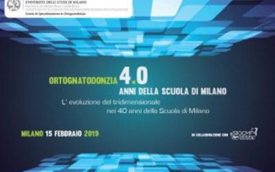 15 Febbraio 2019 Congresso Ortognatodonzia 4.0 della Scuola di Specializzazione in Ortognatodonzia dell'Università degli Studi di Milano